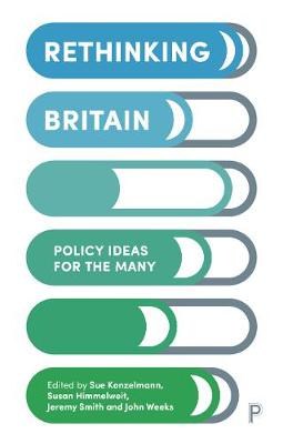 Rethinking Britain: Policy Ideas for the Many (Paperback)