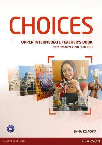 Choices Upper Intermediate Teacher's Book & DVD Multi-ROM Pack - Choices