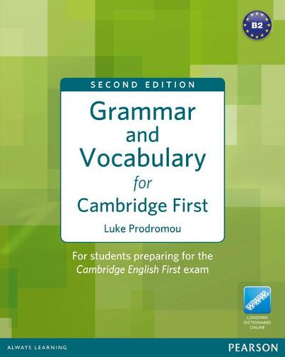 Grammar and Vocabulary for FCE 2nd Edition without key plus access to Longman Dictionaries Online - Grammar and Vocabulary