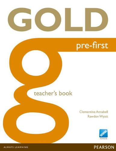 Gold Pre-First Teacher's Book - Gold (Paperback)