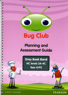 Bug Club Year 4 Planning and Assessment Guide (NC 3A-4C) - Bug Club (Spiral bound)
