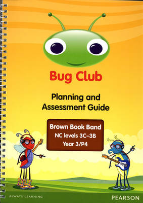 Bug Club Year 3 Planning and Assessment Guide (NC 3C-3B) - Bug Club (Spiral bound)