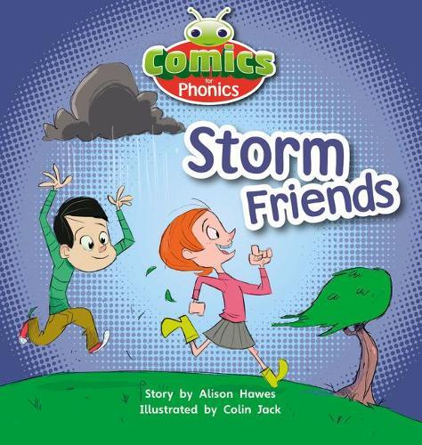 Set 00 Lilac Storm Friends: Bug Club Comics for Phonics Set 00 Lilac Storm Friends Lilac - BUG CLUB (Paperback)