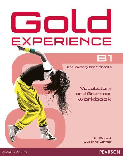 Gold Experience B1 Workbook without key - Gold Experience (Paperback)