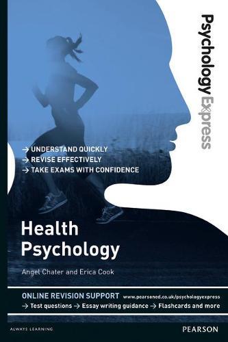 Psychology Express: Health Psychology (Undergraduate Revision Guide) - Psychology Express (Paperback)