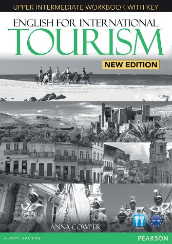 English for International Tourism Upper Intermediate New Edition Workbook with Key and Audio CD Pack - English for Tourism