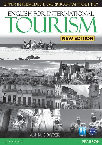 English for International Tourism Upper Intermediate New Edition Workbook without Key and Audio CD Pack - English for Tourism