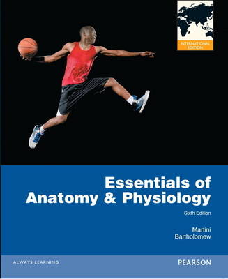 Essentials of Anatomy & Physiology, Plus MasteringA&P with Pearson Etxt