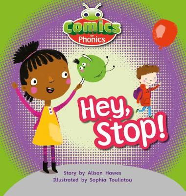 T297A Comics for Phonics Hey Stop Lilac - Bug Club  (ESPO) (Paperback)