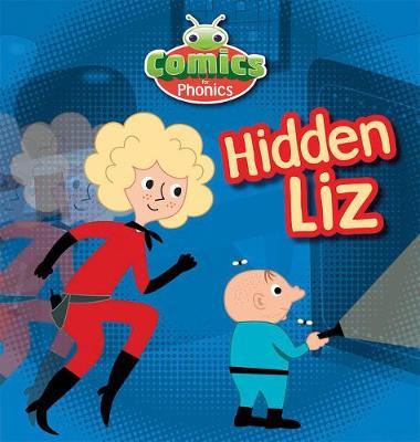 T298A Comics for Phonics Hidden Liz Red B Set 8 - Bug Club  (ESPO) (Paperback)