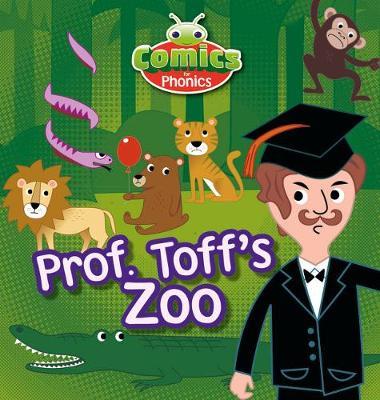T308A Comics for Phonics Prof Toff's Zoo Blue A Set 13 - Bug Club  (ESPO) (Paperback)