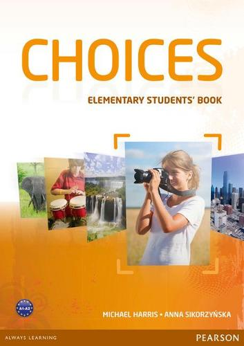 Choices Elementary Students' Book & MyLab PIN Code Pack - Choices
