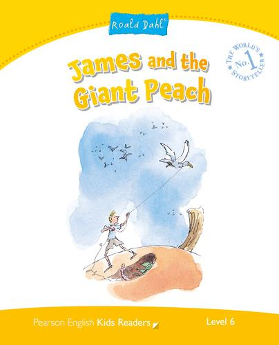 Level 6: James and the Giant Peach - Pearson English Kids Readers (Paperback)