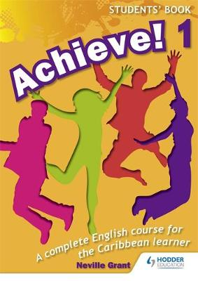 Achieve! Students Book 1: Student Book 1: An English course for the Caribbean Learner (Paperback)