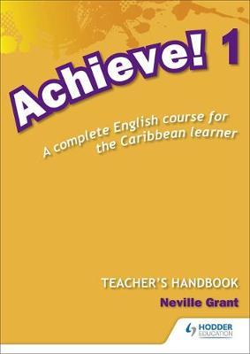 Achieve! Teacher Handbook 1: An English course for the Caribbean Learner