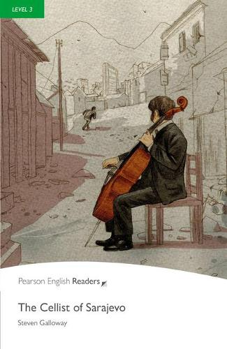 Level 3: The Cellist of Sarajevo Book and MP3 Pack - Pearson English Graded Readers