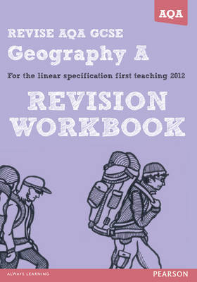 REVISE AQA: GCSE Geography Specification A Revision Workbook - REVISE AQA GCSE Geography08 (Paperback)