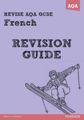 REVISE AQA: GCSE French Revision Guide - REVISE AQA GCSE MFL 09 (Paperback)