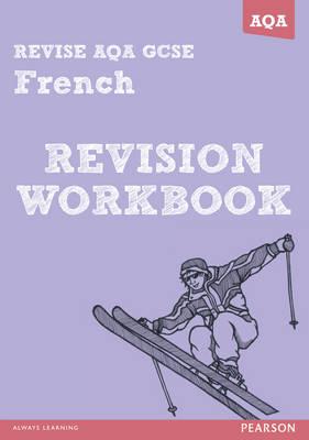 REVISE AQA: GCSE French Revision Workbook - REVISE AQA GCSE MFL 09 (Paperback)