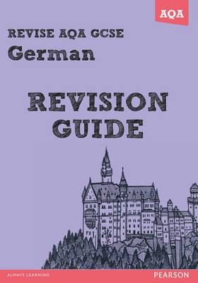 REVISE AQA: GCSE German Revision Guide - Print and Digital Pack - REVISE AQA GCSE MFL 09
