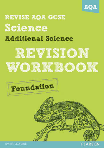 REVISE AQA: GCSE Additional Science A Revision Workbook Foundation - REVISE AQA GCSE Science 11 (Paperback)