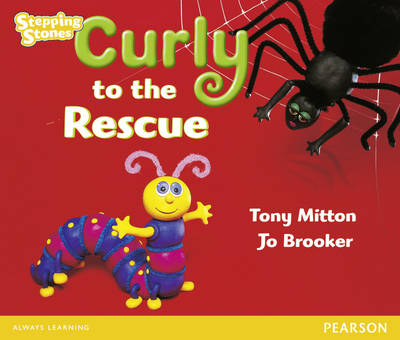 Stepping Stones: Curly to the Rescue - Yellow Level (Paperback)