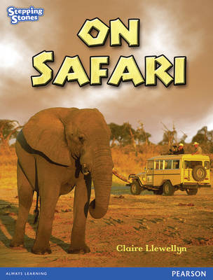 Stepping Stones: on Safari - Blue Level (Paperback)
