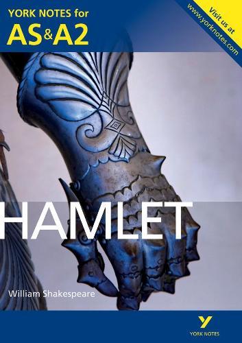 Hamlet: York Notes for AS & A2 - York Notes Advanced (Paperback)