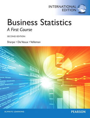 Business Statistics, plus MyStatLab with Pearson eText