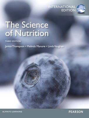 Science of Nutrition, plus MasteringNutrition with Pearson eText