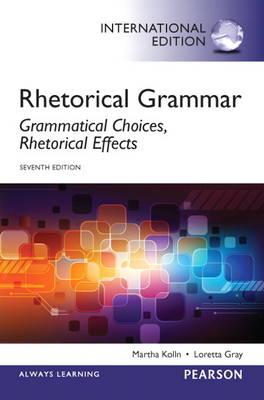 Rhetorical Grammar, Plus MyCompLab with Pearson Etext