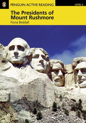 PLAR2:Presidents of Mount Rushmore & Multi-Rom Pack - Penguin Active Reading (Graded Readers)