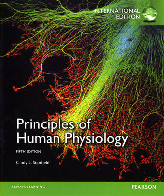 Principles of Human Physiology, plus MasteringA&P with Pearson eText