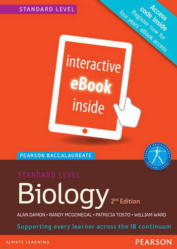 Pearson Baccalaureate Biology for the IB Diploma: Pearson Baccalaureate Biology Standard Level 2nd edition ebook only edition (etext) for the IB Diploma Standard Level - Pearson International Baccalaureate Diploma: International Editions