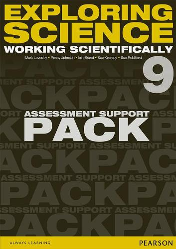 Exploring Science: Working Scientifically Assessment Support Pack Year 9 - Exploring Science 4
