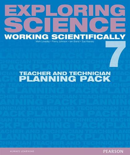 Exploring Science: Working Scientifically Teacher & Technician Planning Pack Year 7 - Exploring Science 4