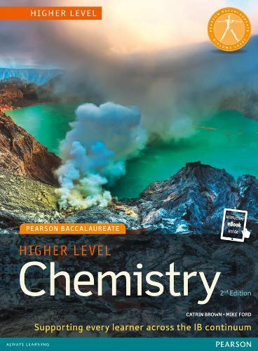 Pearson Baccalaureate Chemistry Higher Level 2nd edition print and online edition for the IB Diploma - Pearson International Baccalaureate Diploma: International Editions