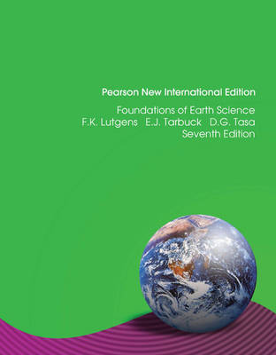 Foundations of Earth Science: Pearson New International Edition / Foundations of Earth Science: Pearson New International Edition Access Card: without eText