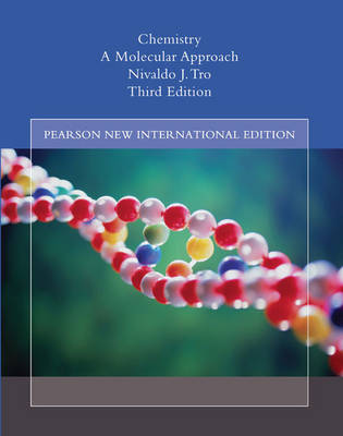 Chemistry:A Molecular Approach Pearson New International Edition, plus MasteringChemistry without eText