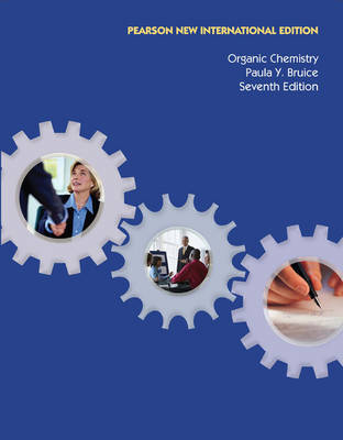 Organic Chemistry Pearson New International Edition, plus MasteringChemistry without eText