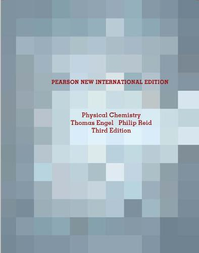 Physical Chemistry Pearson New International Edition, plus MasteringChemistry without eText