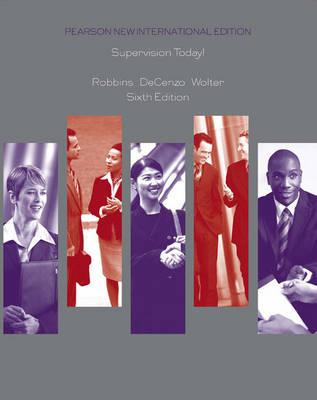 Supervision Today! Pearson New International Edition, plus MyBizSkillsKit without eText