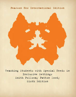 Teaching Students with Special Needs in Inclusive Settings, Plus MyEducationLab without eText