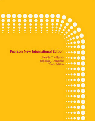 Health:The Basics PNIE, plus MyHealthLab without eText