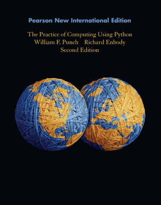 Practice of Computing Using Python Pearson New International Edition, plus MyProgammingLab without eText