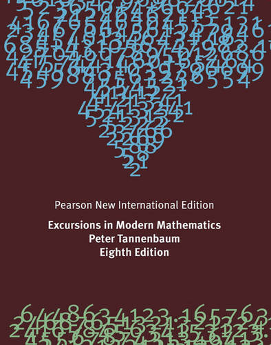 Excursions in Modern Mathematics Pearson New International Edition, plus MyMathLab without eText