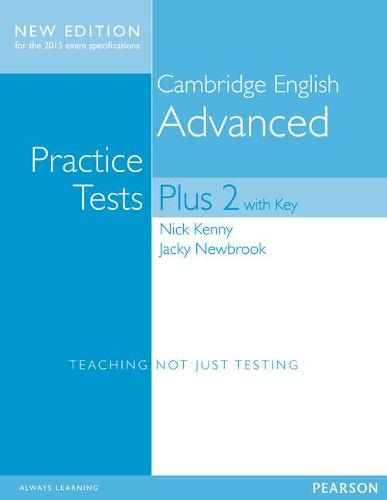 Cambridge Advanced Volume 2 Practice Tests Plus New Edition Students' Book with Key - Practice Tests Plus