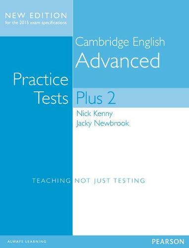Cambridge Advanced Volume 2 Practice Tests Plus New Edition Students' Book without Key - Practice Tests Plus