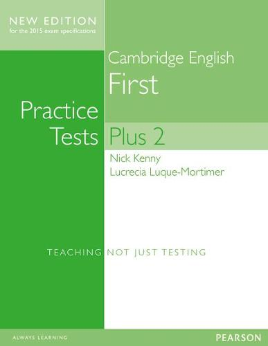 Cambridge First Volume 2 Practice Tests Plus New Edition Students' Book with Key - Practice Tests Plus