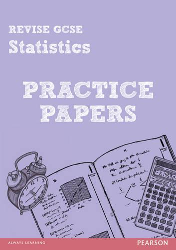 Revise Edexcel GCSE Statistics Practice Papers - REVISE GCSE Maths Papers (Paperback)